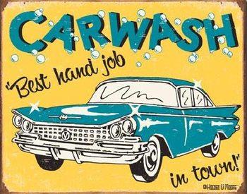 Plechová ceduľa  MOORE - CARWASH - Best Hand Job In Town