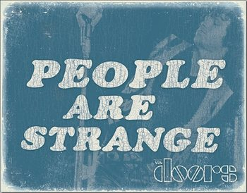 Plechová cedule DOORS - People are Strange