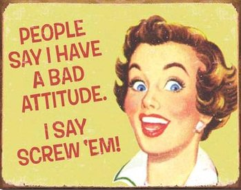 Plechová ceduľa EPHEMERA - Bad Attitude