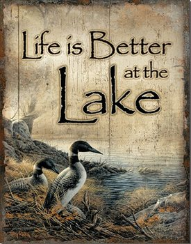 Plechová cedule Life's Better - Lake