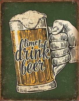 Plechová cedule Time To Drink
