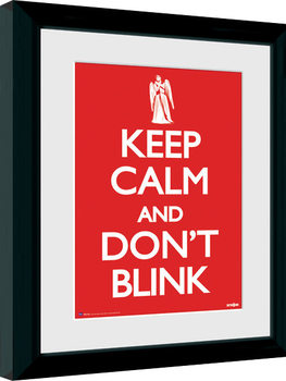 Doctor Who - Keep Calm & Don't Blink Inramad poster