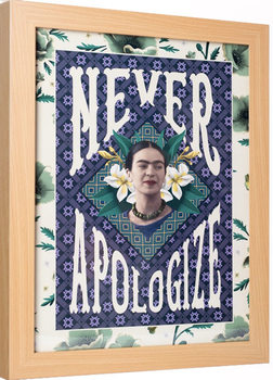 Inramad poster Frida Kahlo - Never Apologize