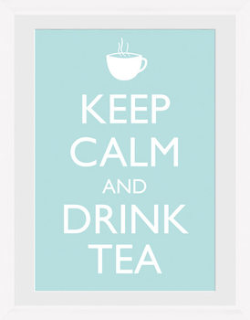 Keep Calm - Tea (White) Inramad poster