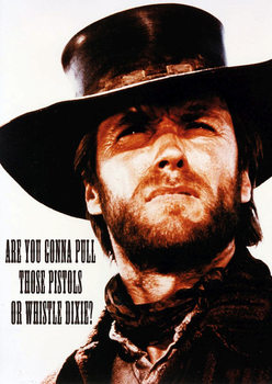 Poster Clint Eastwood - Dixie