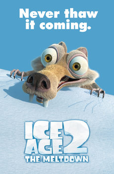 Poster L'era glaciale 2: Il disgelo - Scrat Never thaw it coming!