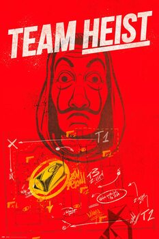 Poster La Casa Di Carta (La Casa De Papel) - Team Heist