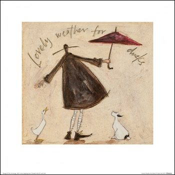 Sam Toft - Lovely Weather For Ducks  Kunstdruk