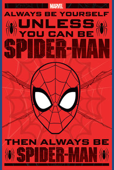 Spider-Man - Always Be Yourself Poster