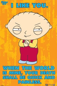 FAMILY GUY - stewie the world Poster