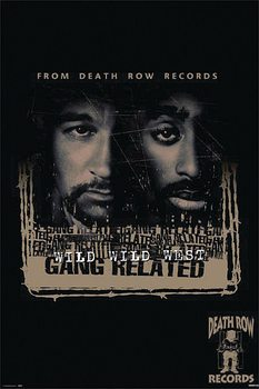 Wild Wild West Gang Related - Death Row Records Poster