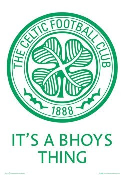 Poster  Celtic - bhoys thing badge