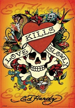 3D Poster ED HARDY - love kills slowly montage 3D
