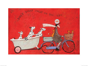 Konsttryck Sam Toft - Don't Dilly Dally on the Way