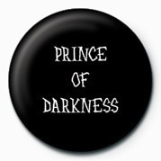 PRINCE OF DARKNESS Insignă