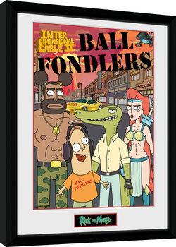 Πλαισιωμένη αφίσα Rick and Morty - Ball Fondlers