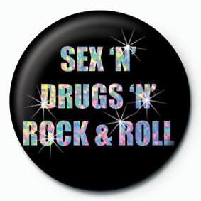 SEX'N'DROGS Insignă