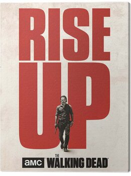 Stampa su Tela The Walking Dead - Rise Up
