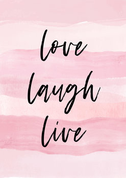 Stampa su Tela Love Laught Quote Pink