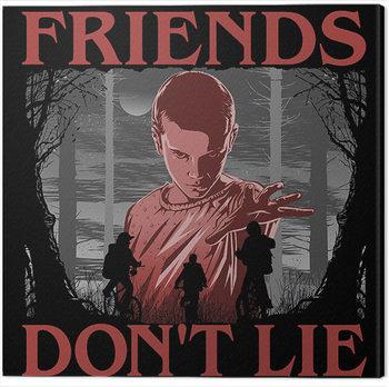Stampa su Tela Stranger Things - Friends Don't Lie