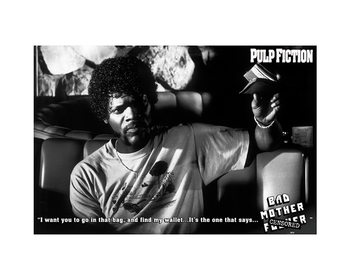 Pulp Fiction - Bad Mother F**ker Reproduction d'art