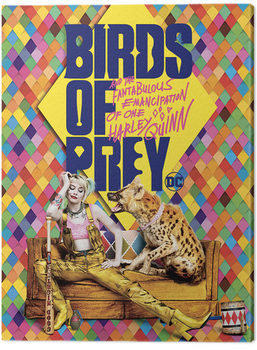Birds Of Prey: And the Fantabulous Emancipation Of One Harley Quinn - Harley's Hyena Tablou Canvas