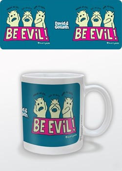 Tasse Humor - Be Evil, David & Goliath