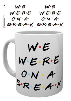 Taza Friends - We Were On A Break