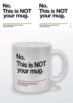 Taza Not Your Mug