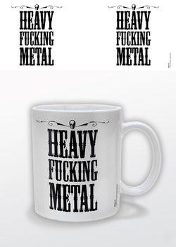Tazze Heavy Fucking Metal
