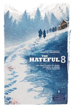 The Hateful Eight - Damn Good Reason - плакат (poster)