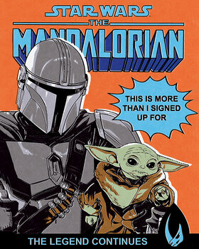 Tableau sur Toile Star Wars: The Mandalorian - This Is More Than I Signed Up For