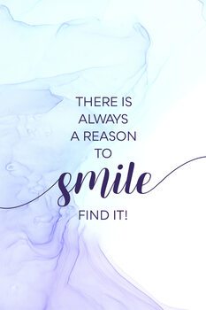 Tableau sur Toile THERE IS ALWAYS A REASON TO SMILE   floating colors