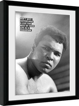 Muhammad Ali - Don't Quit üveg keretes plakát
