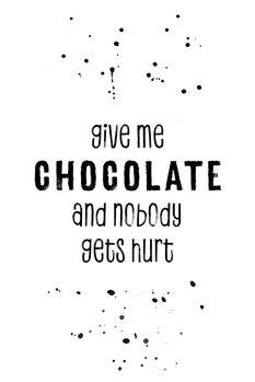 Ilustracija GIVE ME CHOCOLATE AND NOBODY GETS HURT