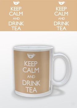 Keep Calm and Drink Tea Skodelica