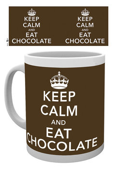 Keep Calm and Eat Chocolate Skodelica