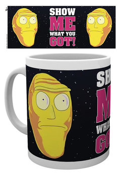 Rick And Morty - Show Me What You Gotlast Skodelica