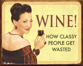 Metalen wandbord EPHEMERA - WINE - For Classy People
