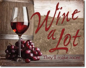 Metalen wandbord Wine A Lot