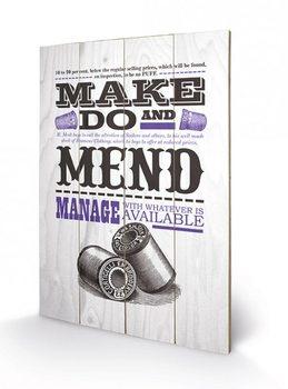 Obraz na dřevě - Asistended - Make Do And Mend