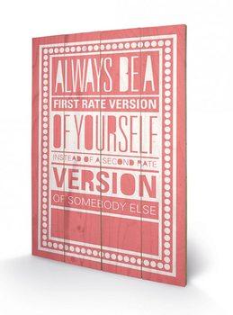 Obraz na dřevě - Sarah Winter - Be Yourself