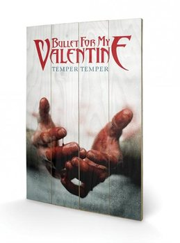 Obraz na dřevě - Bullet For My Valentine - Temper Temper