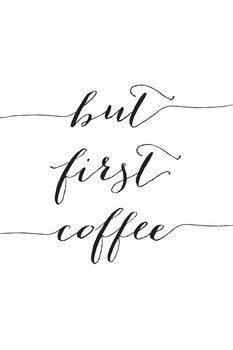 Ілюстрація But first cofee in black script