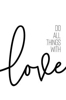 Ілюстрація Do all things with love