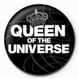 QUEEN OF THE UNIVERSE - Značka na Europosteri.hr