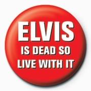 ELVIS IS DEAD, LIVE WITH I Značka