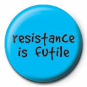 RESISTANCE IS FUTILE Značka