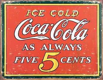 COKE VINTAGE 5 CENTS Metalplanche