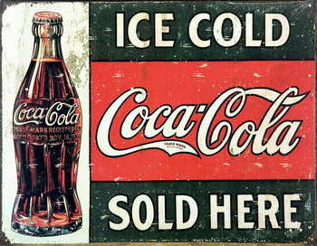 COKE VINTAGE SOLD HERE Metalplanche